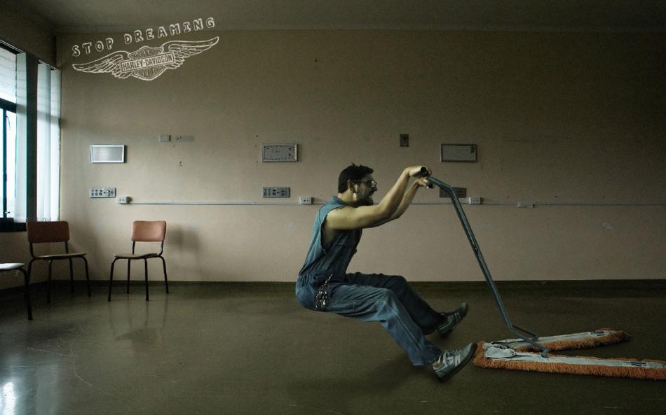 Harley Davidson - Stop dreaming, janitor.jpg