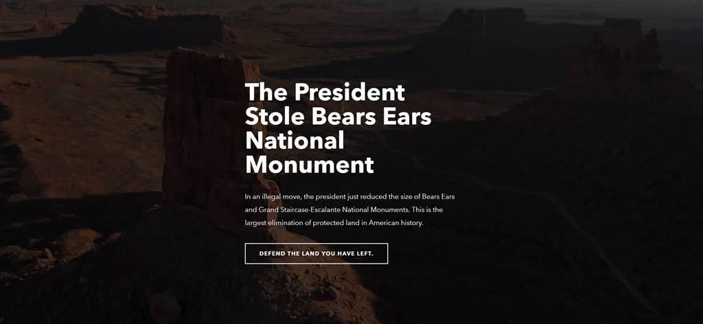 파타고니아 홈페이지 대통령이 베어스 국립공원을 훔치고 있다 patagonia The President Stole Bears National Monument 02