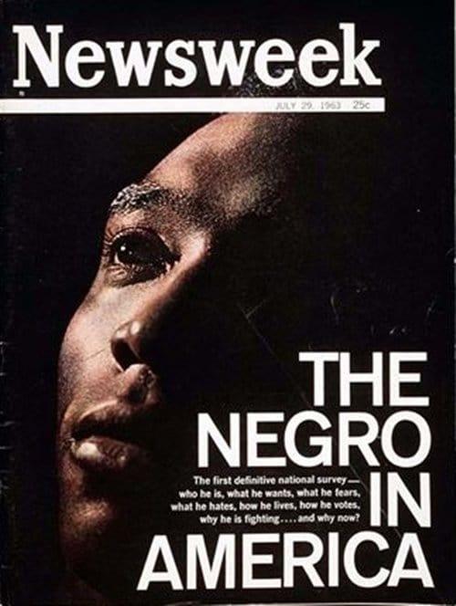 뉴스위크의 유명한 커버들 Newsweek's Iconic Covers 1963년 6월 29일 미국의 흑인 The Negro in America