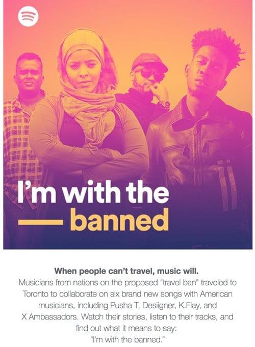 스포티파이 I'm with the Banned 캠페인 Spotify Launching Anti-Travel Ban Campaign02