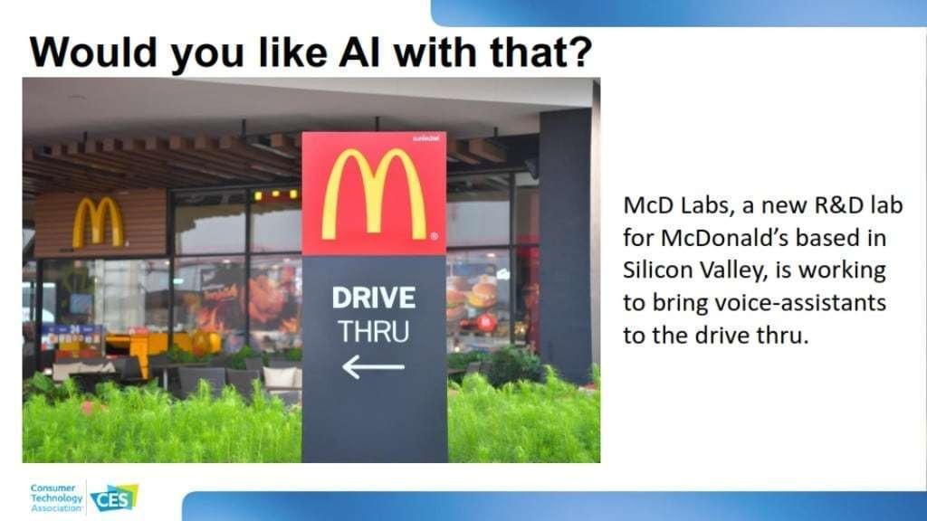 CES 2020 소비자 기술 트렌드, 음성 비서를 활용한 맥 쓰루 시스템, McD Labs, a new R&D lab for McDonald's based in Silicon Valley, is working to bring voice-assistants to the drive thru