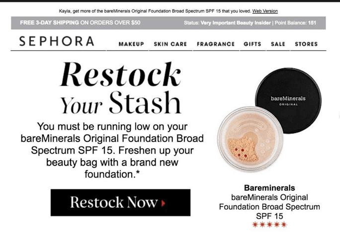 세포라(Sephora)는이 재구매 캠페인으로 고객이 계속해서 다시 방문하도록 유도합니다., Image from Sephora email
