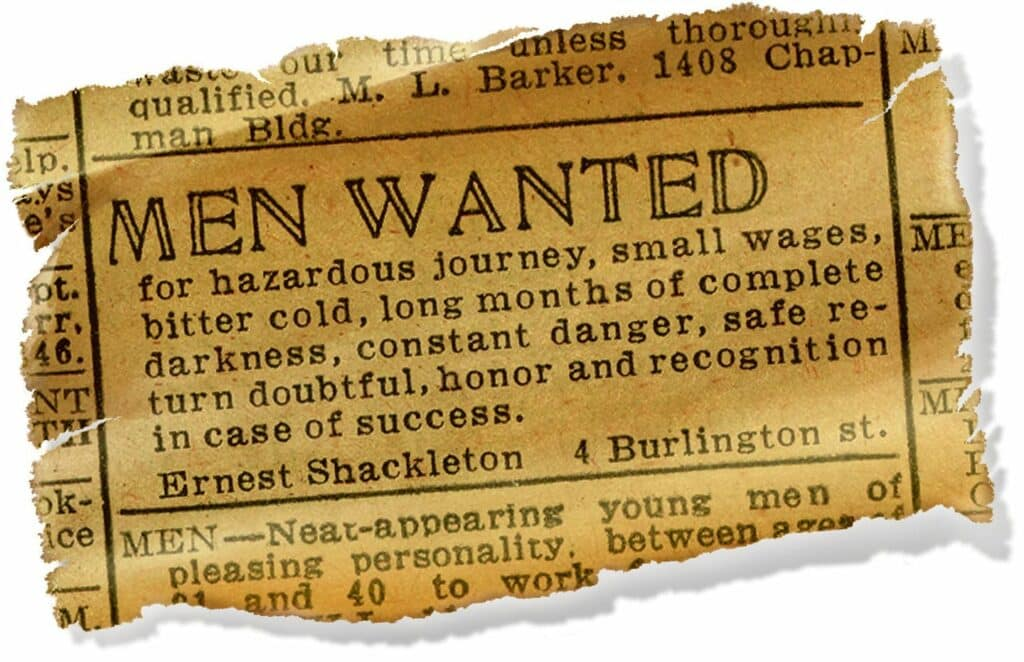 탐험가 어니스트 셰클턴의 남극 탐험대원 모집 광고